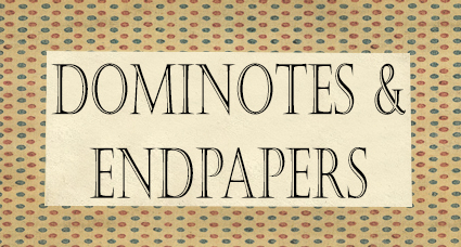 Dominotes  Endpapers